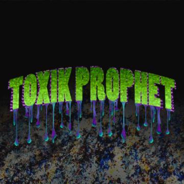 Toxik Prophet