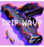 Trip Wavy