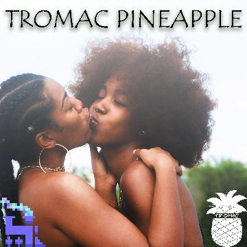 Tromac Pineapple
