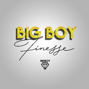 BigBoy Finesse