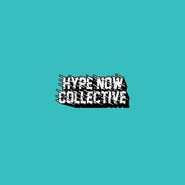 Hype Now Collective