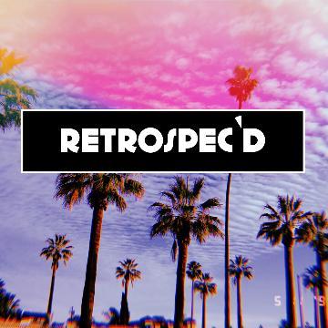 RETROSPEC'D