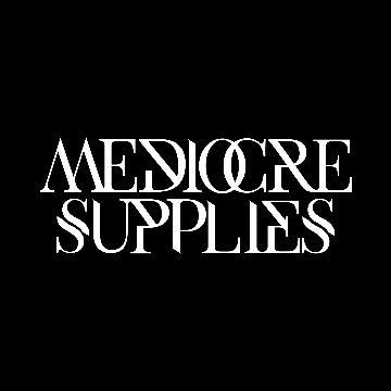 Mediocre Supplies