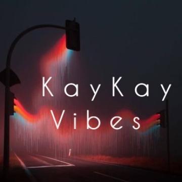 KayKay Vibes