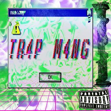 TRAPMANG (BUY 1 MP3/WAV, GET 1 FREE!)