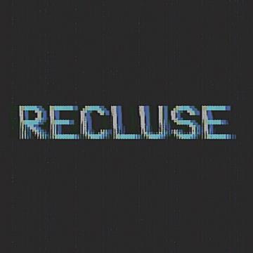 Recluse