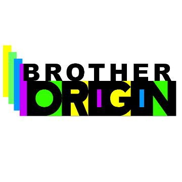 Brother Origin