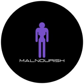 MALNOURISH