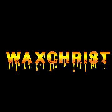 WaxChrist