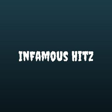 InFamous HitZ