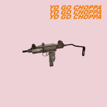 YO GO CHOPPA / DRUXXXSTRE GANG