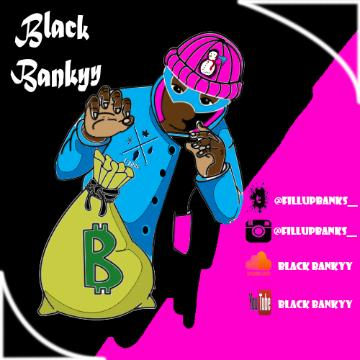 Black Bankyy (FillupBanks)