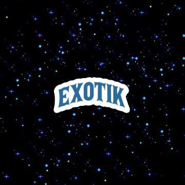 exotik!