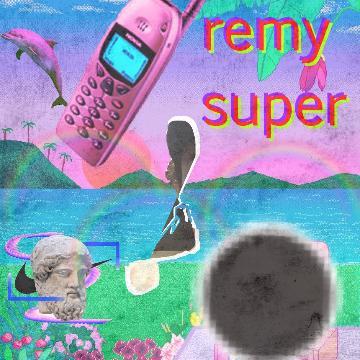 remy super
