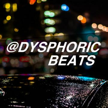 Dysphoric Beats