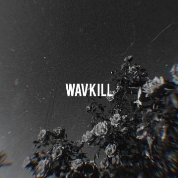 wavkill