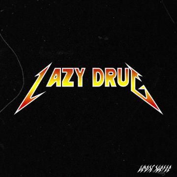 Lazy Drug