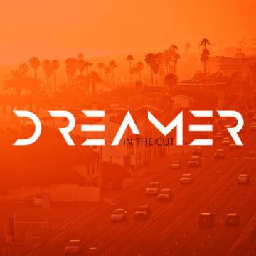 Dreamer In The Cut