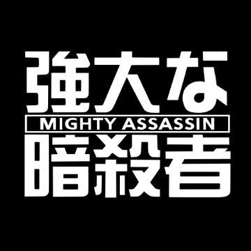 Mighty Assassin