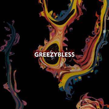 GreezyBless