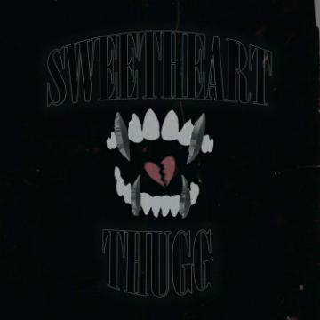 Sweetheart Thugg
