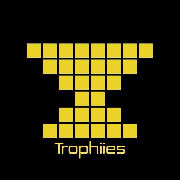 Trophiies