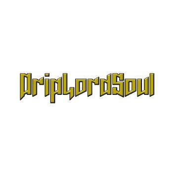 DripLordSoul