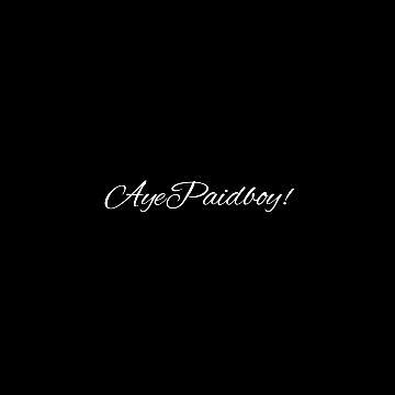 AyePaidboy