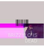 Brizzy Lo!