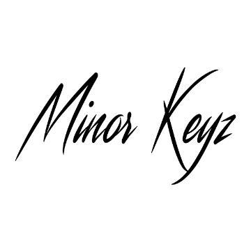 MINOR KEYZ
