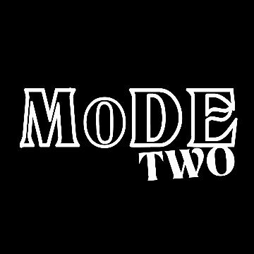 MODE TWO